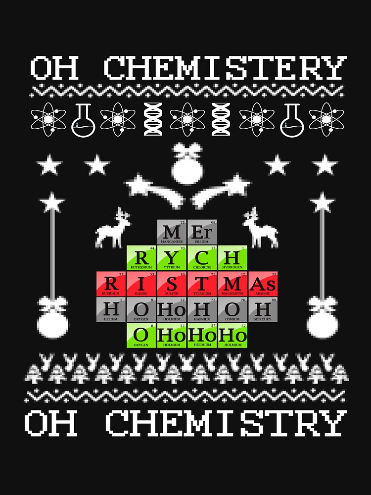 Oh Chemistry Oh Chemistry Periodic Table Christmas by spitzys