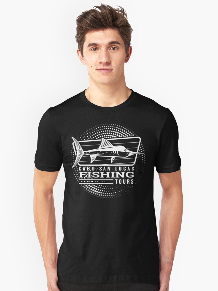 Cabo Fishing Tours Mexico Souvenir Design Unisex T-Shirt Front