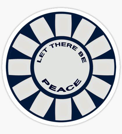 Let there be Peace Sticker