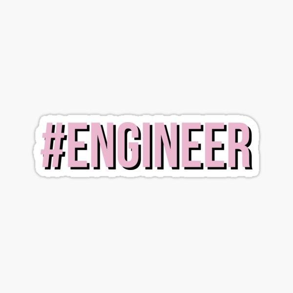 #engineer Sticker