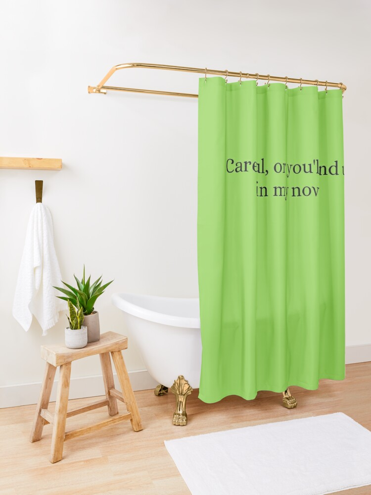 Alternate view of Careful Or You'll End Up In My Novel Shower Curtain