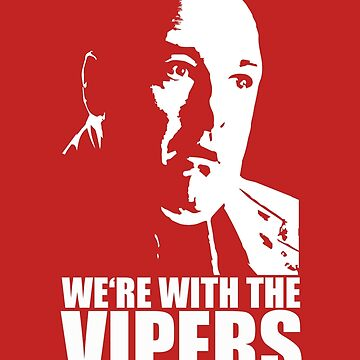 Sopranos Tony Soprano we're with the Vipers T-shirt white by theshirtnerd