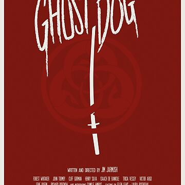 Ghost Dog Poster by yellowdust