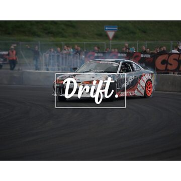 Drift. by pete372b