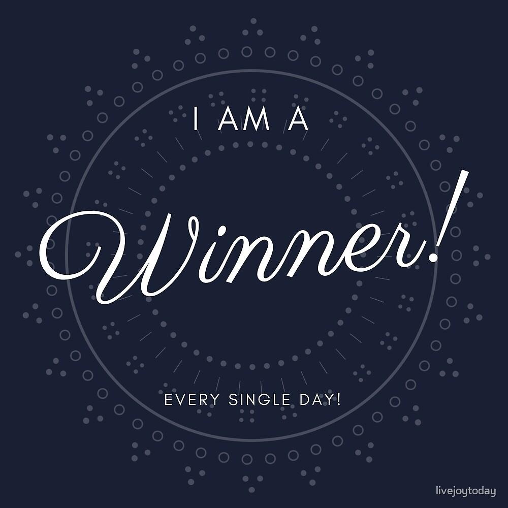 I Am A Winner Blue by livejoytoday