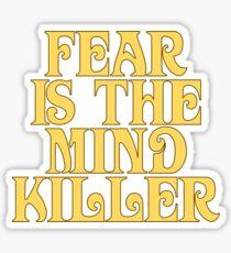 Dune Sticker - Fear is the mind-killer Sticker