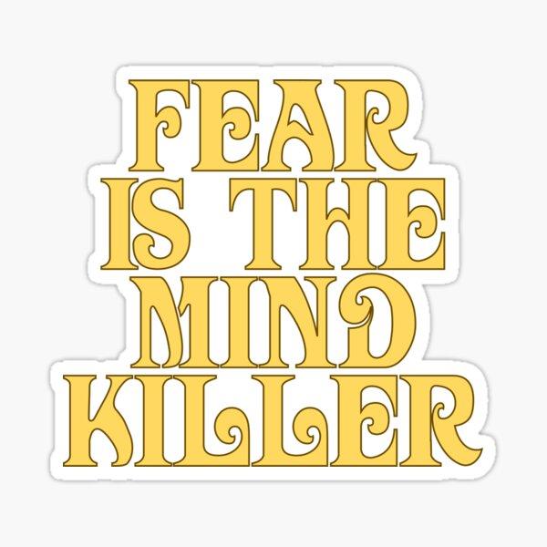 Dune Sticker - La peur est l'esprit-tueur Sticker