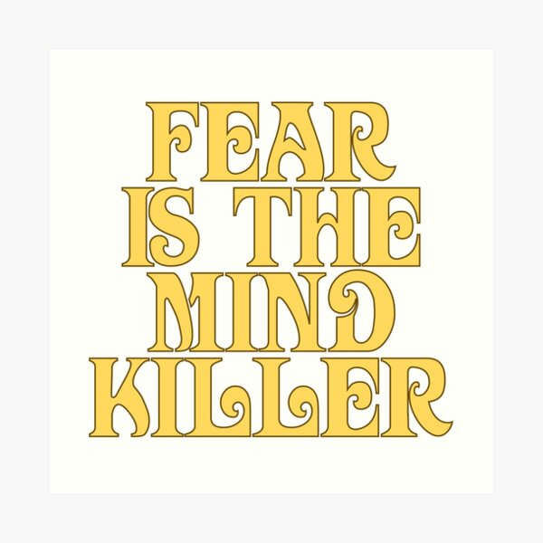 Dune Sticker - Fear is the mind-killer Art Print