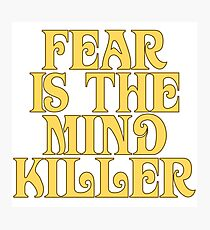 Dune Sticker - Fear is the mind-killer Photographic Print