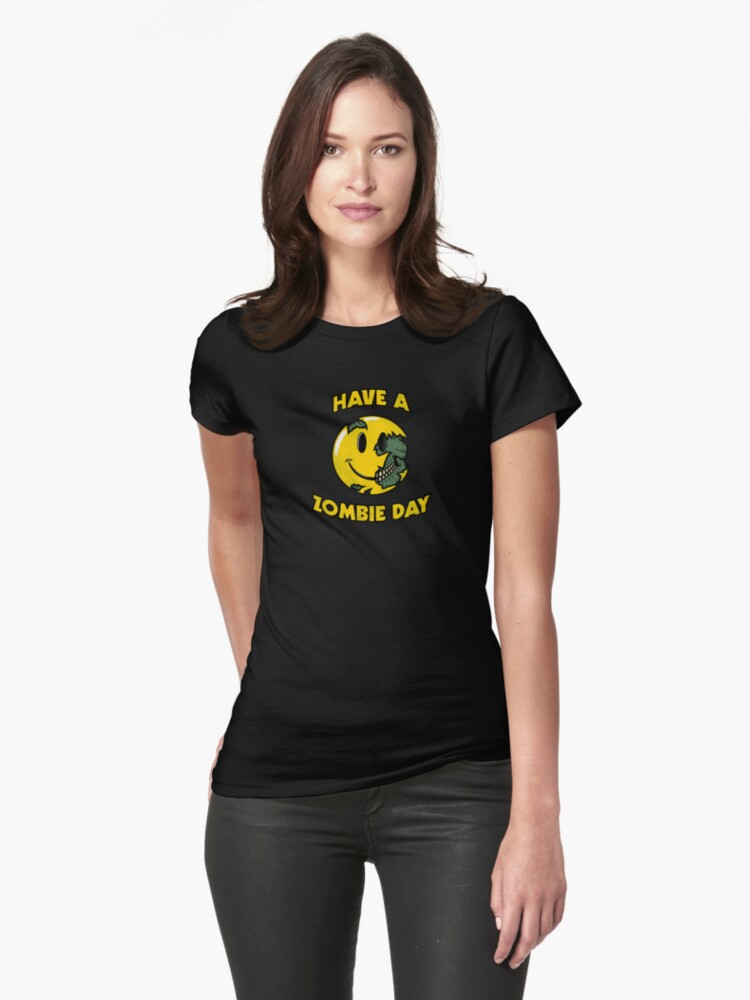 Have a Zombie Day Womens T-Shirt Front