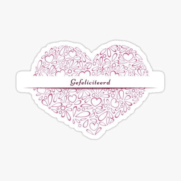 """""""Gefeliciteerd"""" in a red heart Sticker"""
