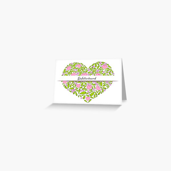 """Gefeliciteerd"" in a flowery heart Greeting Card"