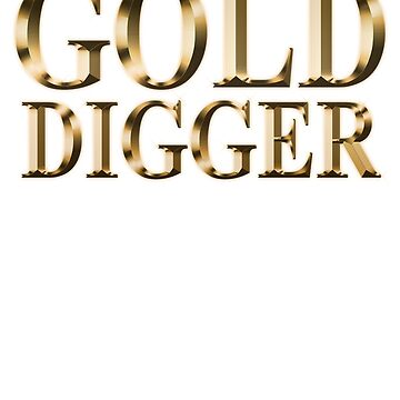 Gold digger  by peterparkertay