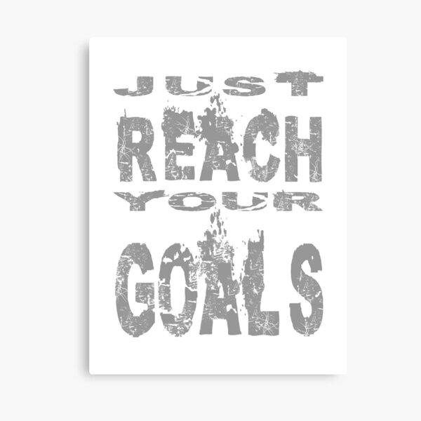 Just reach your goals Canvas Print