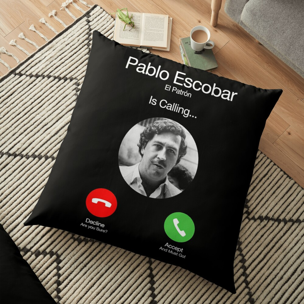 Pablo Escobar Calling Floor Pillow