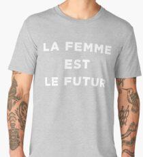 La Femme Est Le Futur (Women Are The Future) - Female Empowerment Women Gear Men's Premium T-Shirt