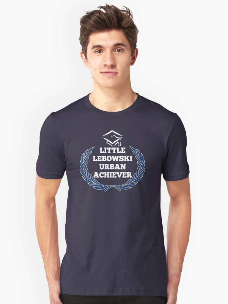 Little Lebowski Urban Achievers Unisex T-Shirt Front
