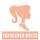 Tarnished Dolls Princess Silhouette  by KahlenDeveraux