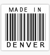 Made in Denver Sticker
