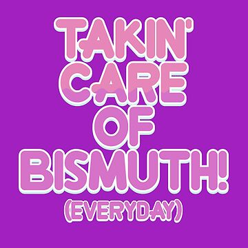 Takin' Care of Bismuth! (Everyday) by canterlotradio