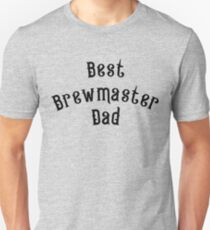 Awesome Best Brewmaster Dad Ever T Shirt Unisex T-Shirt