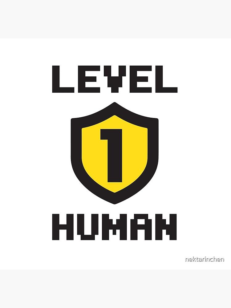 Level 1 Human by nektarinchen