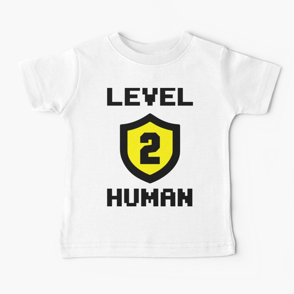 Level 2 Human Baby T-Shirt
