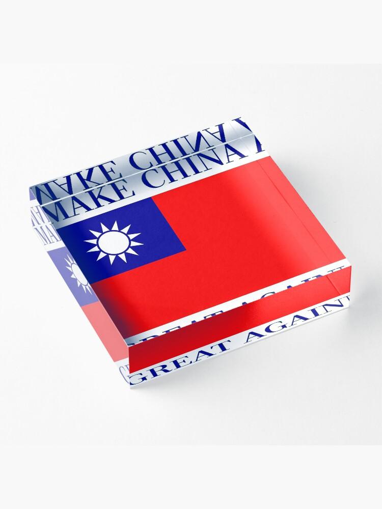 Alternative Ansicht von Mach China wieder großartig - KMT Republik China Acrylblock