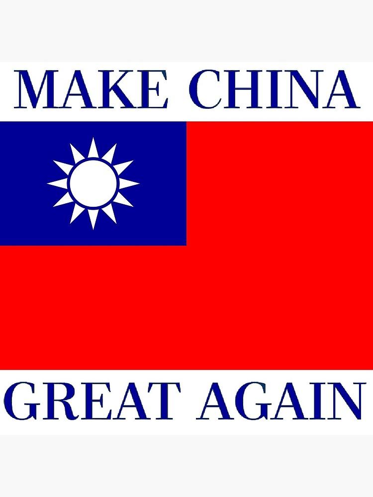 Mach China wieder großartig - KMT Republik China von Martstore