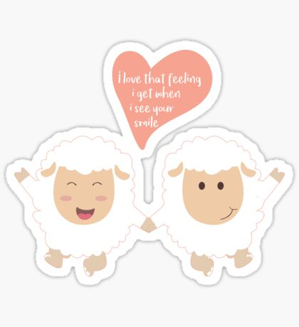 Happy Sheep Couple - I love that feeling I get when I see your smile - Happy Valentines Day Sticker