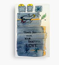 thank you for your beautiful love Canvas Print