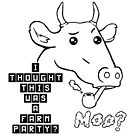 Farm Party? Moo? by Overinkt