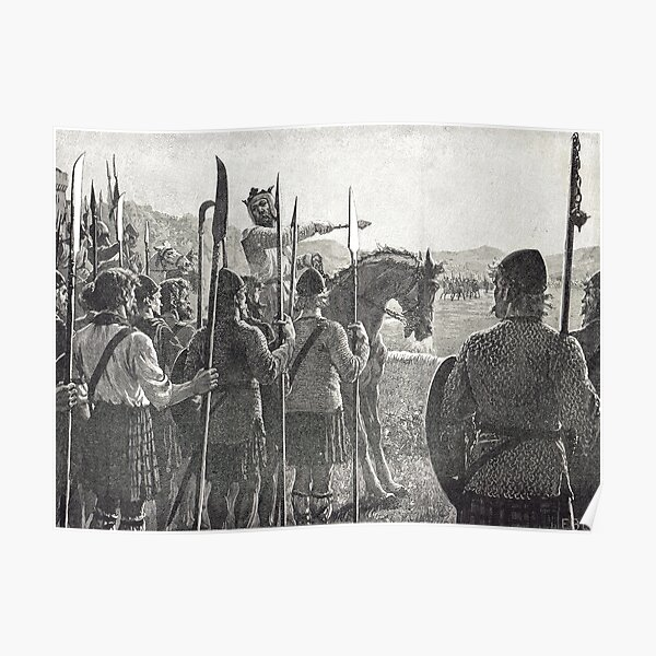 Robert the Bruce reviewing his troops, Battle of Bannockburn, 24 June 1314 Poster