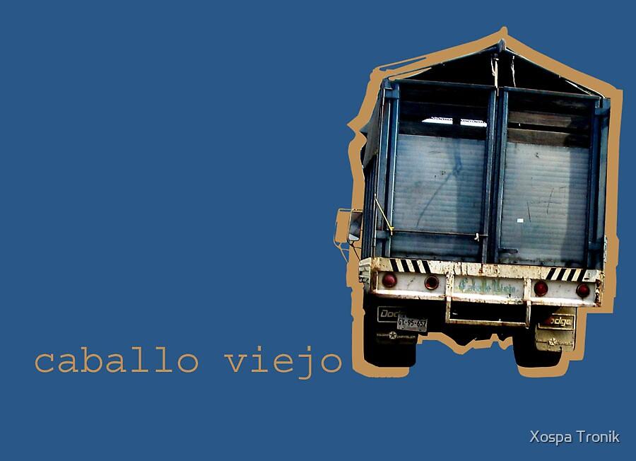 Caballo viejo by Xospa Tronik