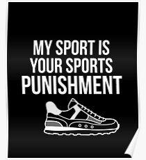 Runniny Mein Sport ist dein Sport-Bestrafungs-Track Poster