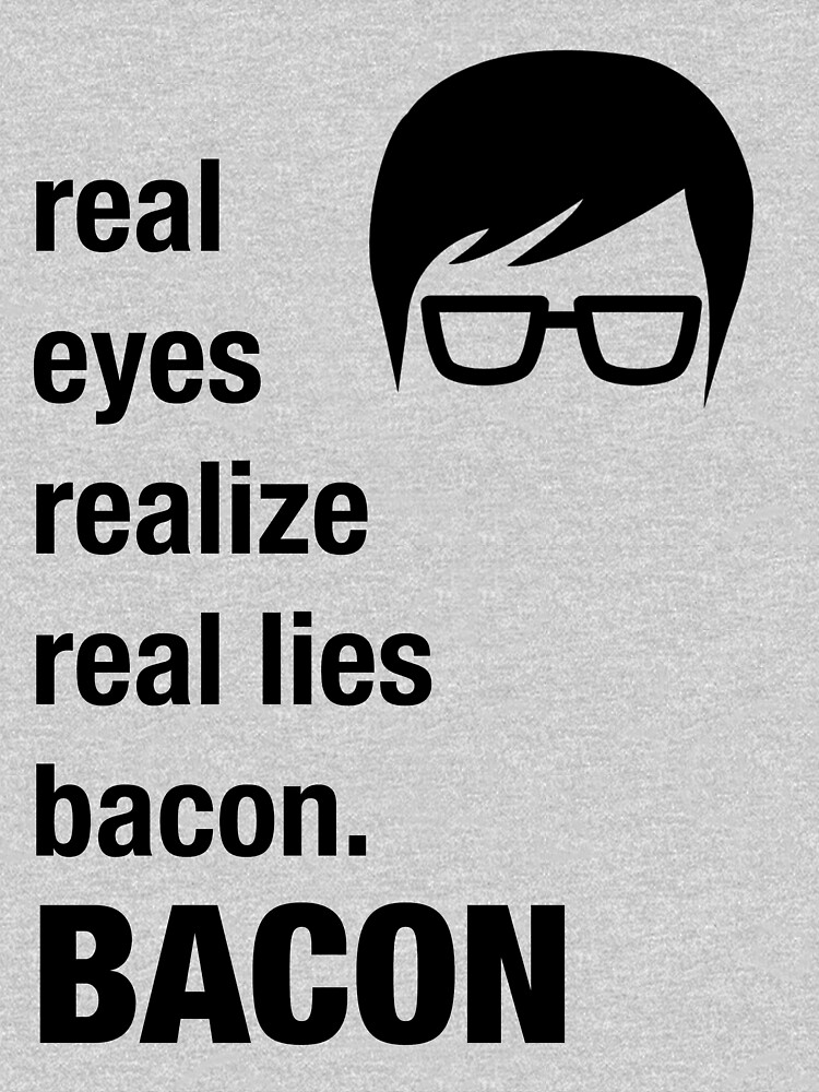 Funny Hipster Shirt Bacon Realize Poetry Humor Irony  by artbyjane