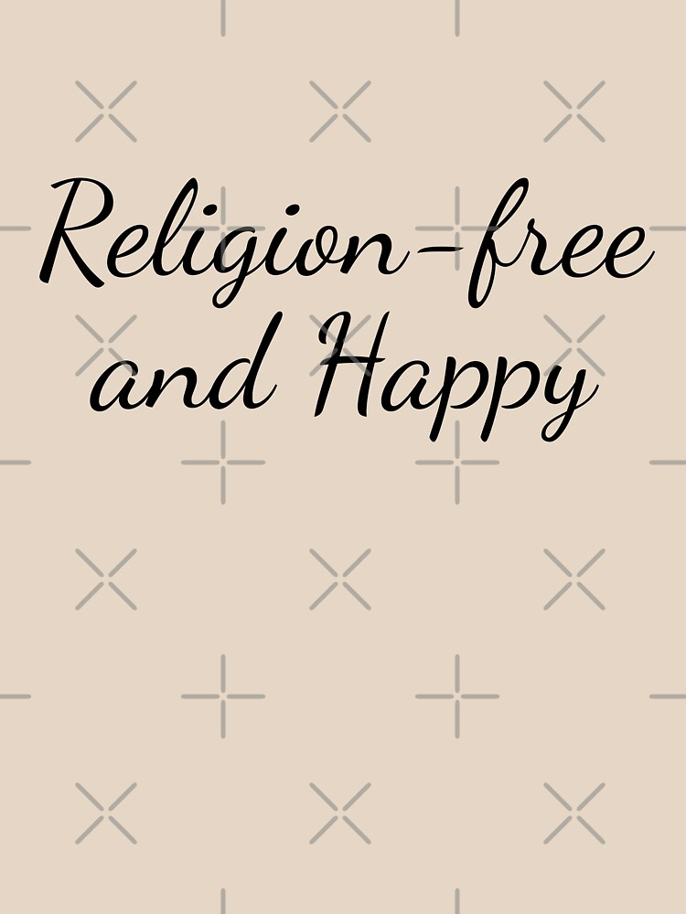 Religion-free and Happy by Secularitee
