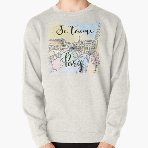 Je t'aime Paris by Alice Monber Pullover Sweatshirt