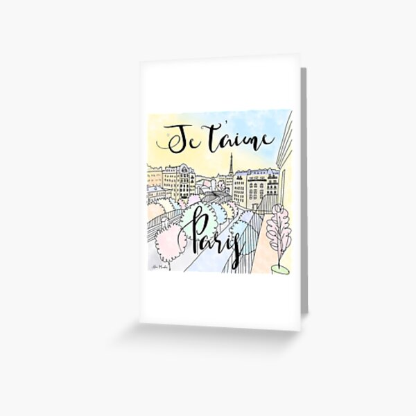 Je t'aime Paris by Alice Monber Greeting Card
