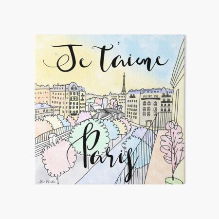 Je t'aime Paris by Alice Monber Art Board Print