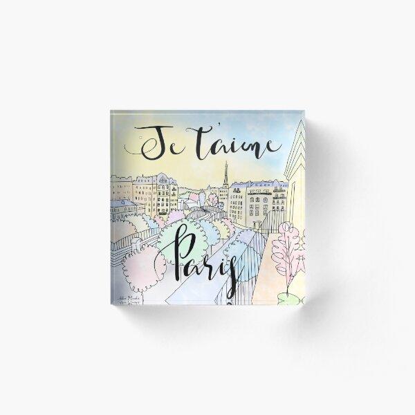 Je t'aime Paris by Alice Monber Acrylic Block