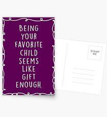 Dein Lieblingskind zu sein, scheint wie ein Geschenk genug zu sein. Postkarten