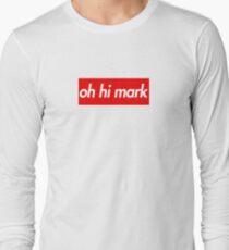 Oh Hi Mark Long Sleeve T-Shirt