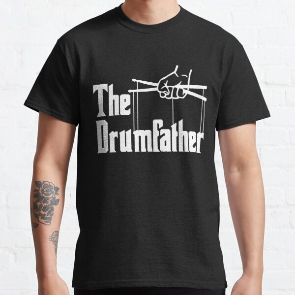 The Drumfather Gift For Drum Lovers Classic T-Shirt