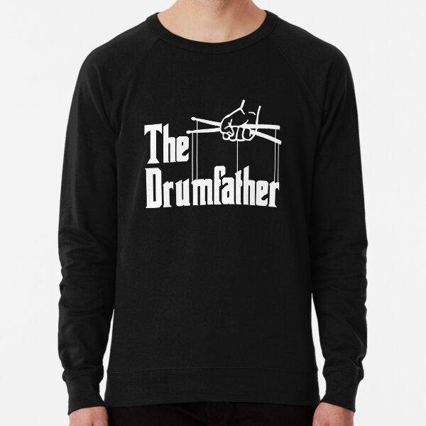 The Drumfather Gift For Drum Lovers Lightweight Sweatshirt