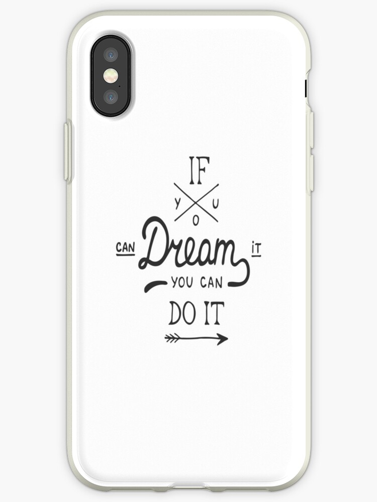 outlet store 2a9c5 c0164 'If You Can Dream It You Can Do It Startup Inspirational Quote' iPhone Case  by ProjectX23