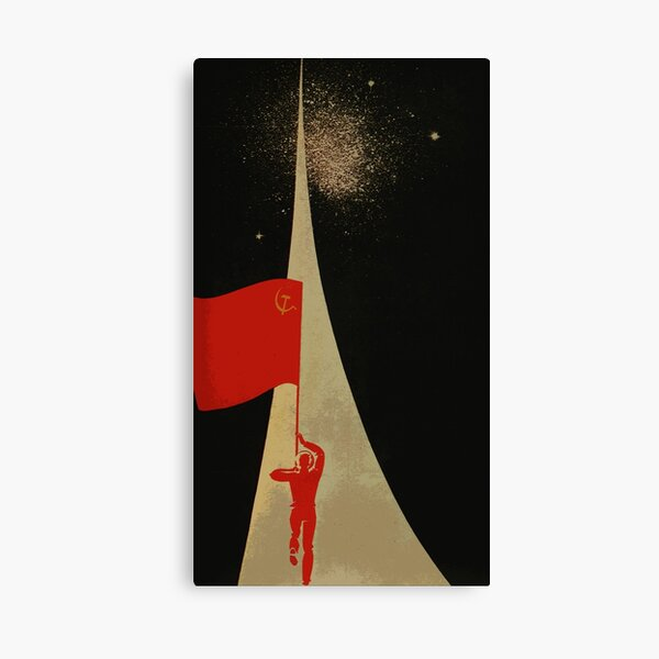 all the way up to the stars  - soviet union propaganda Canvas Print
