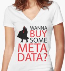 Wanna Buy Some Metadata? Women's Fitted V-Neck T-Shirt