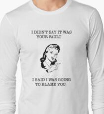 retro humor sarcasm funny offensive Long Sleeve T-Shirt