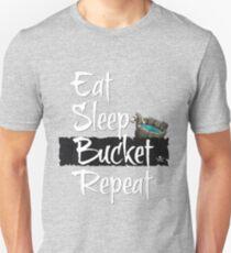 Eat Sleep Bucket Repeat Unisex T-Shirt